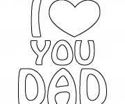 Coloriage I Love You Dad en noir et blanc