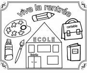 Coloriage et dessins gratuit Vive La Rentrée à imprimer